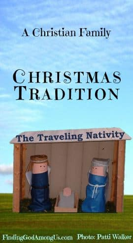 Christian Family Christmas Traditions form the foundation of many treasured childhood memories. The traveling nativity is sure to become a family favorite!