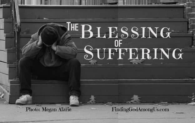The Blessing from Suffering