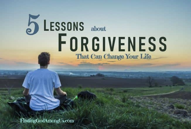 5 Lessons about Forgiveness