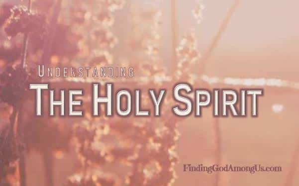 Understanding the Holy Spirit|Grow Your Faith Series