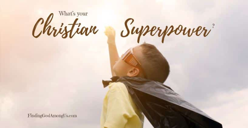 Your Christian Superpower