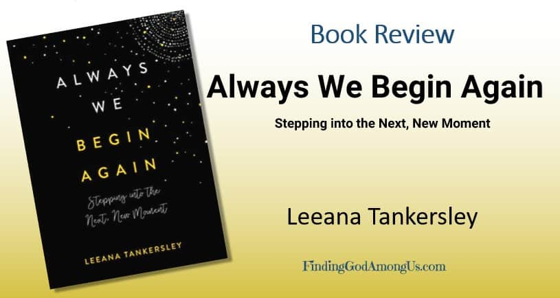 Book Review Always We Begin Again