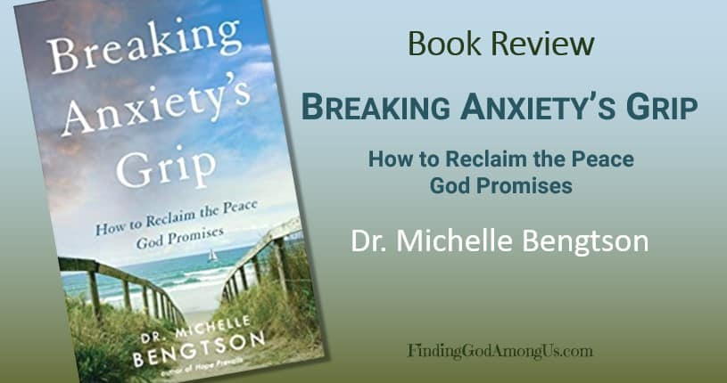 Book Review: Breaking Anxiety's Grip