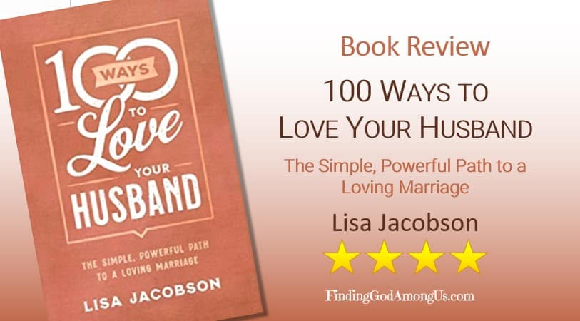 100 Ways to Love Your Husband Book Review