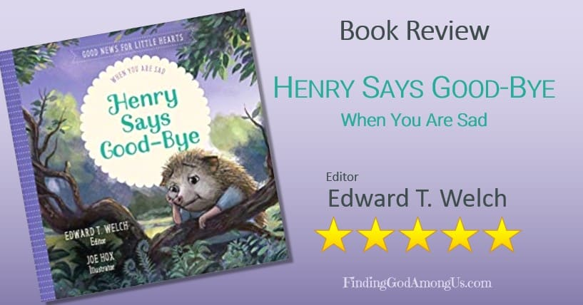 Henry Says Good-Bye Book Review