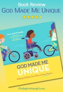 God Made Me Unique Book Review. Helping Children See Value in Every Person. Joni and Friends. Christian Children's Book Reviewer Shirley Alarie.