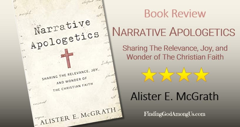 Narrative Apologetics Book Review