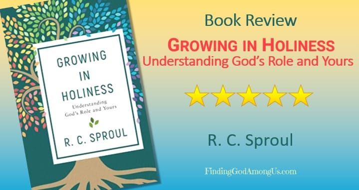 Growing in Holiness Book Review