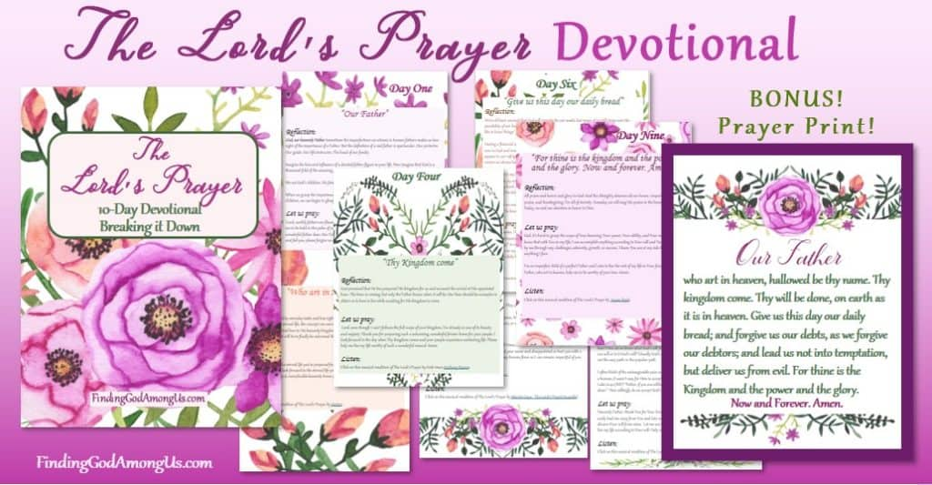 Our free 10-day Lords Prayer Devotional comes with a bonus Prayer Print! The breaking it Down devotional savors one tiny bit at at time. Rejuvenate your soul with our Lord's Prayer.