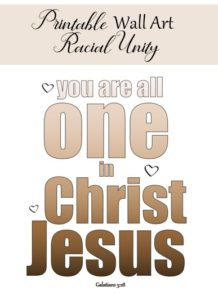 Racial Unity Wall Art Deco Printable You are one in Christ Jesus.