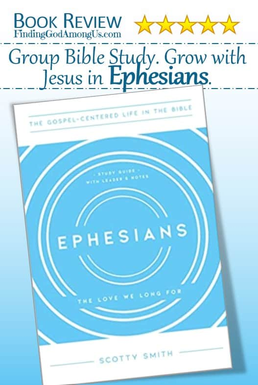 Ephesians Book Review. Christian adult Study Guide with Leader Notes. The Love We Long For. Author Scotty Smith. Christian Book Reviewer Shirley Alarie.