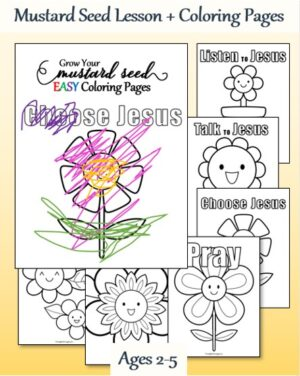 Mustard Seed Lesson and 6 Easy Coloring Pages