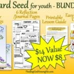 Mustard Seed for Youth Bundle includes everything you need for a Sunday School Lesson. Mustard Seed Activities include 3 sets of coloring pages and a set of Journal/Reflection pages.