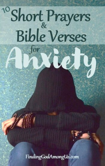 10 Short Prayers and Bible Verses for Anxiety
