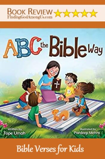 ABC the Bible Way Book Review. Author Tope Umah Illustrator Pardeep Mehra Reviewer Shirley Alarie.
