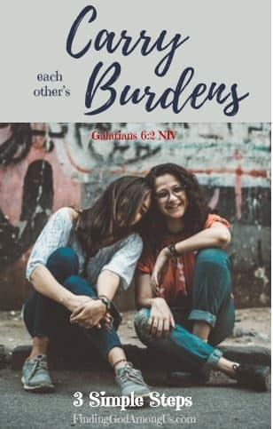 Jesus calls us to share each other's burdens. But what does it really entail? Carry each other's burdens with these 3 Simple Steps.