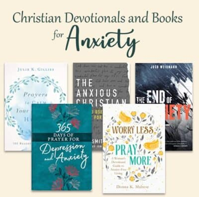 Christian devotionals and books for anxiety