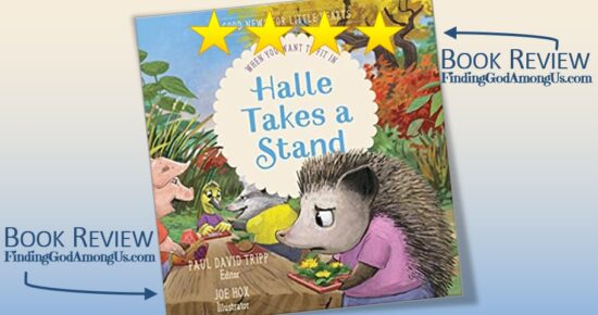 Halle Takes a Stand Book Review. Children's book about fitting in. When you want to fit in. Paul David Tripp Editor Joe Hox Illustrator Reviewer Shirley Alarie.