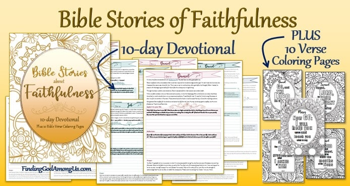 Bible Stories of Faithfulness Devotional plus Coloring Pages