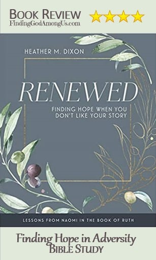 Renewed Book Review Bible Study Finding Hope in Adversity