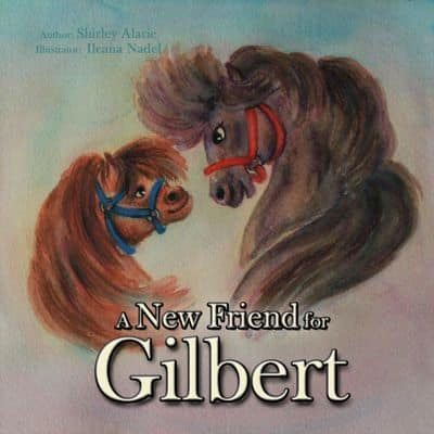 A New Friend for Gilbert by Shirley Alarie book cover