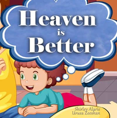 Heaven is Better by Shirley Alarie book cover