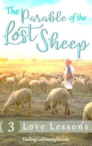 Parable of the Lost Sheep Meaning and 3 Life Lessons