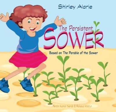 The Persistent Sower, Based on the Parable of the Sower by Shirley Alarie book cover