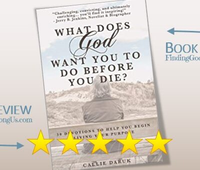 What Does God Want You To Do Before You Die Book Review