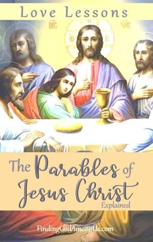 Jesus with His Disciples. The Parables of Jesus Christ Explained