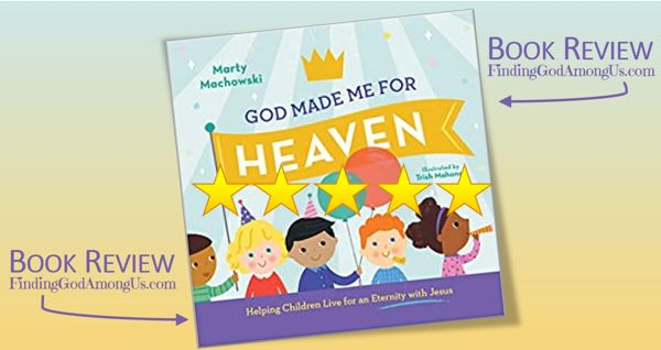 God Made Me For Heaven Book Review 5-stars