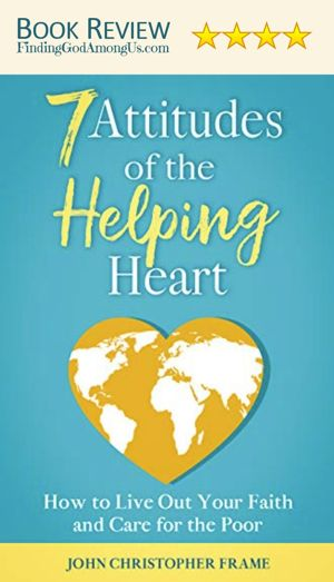 7 Attitudes of the Helping Heart Book Review