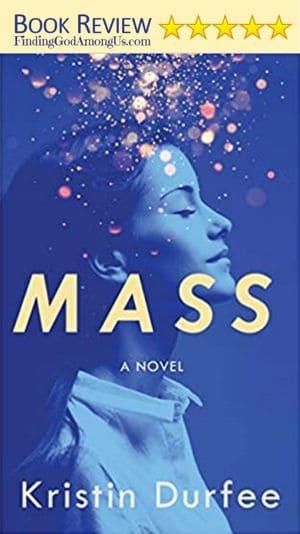 Mass Book Review A novel by Kristen Durfee