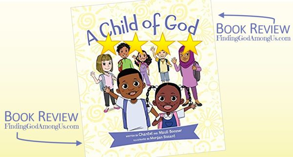 A Child of God Book Review Chantel and Mauli Bonner