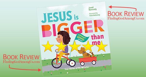 Jesus is Bigger Than Me Book Review A Beginner's Gospel Storybook