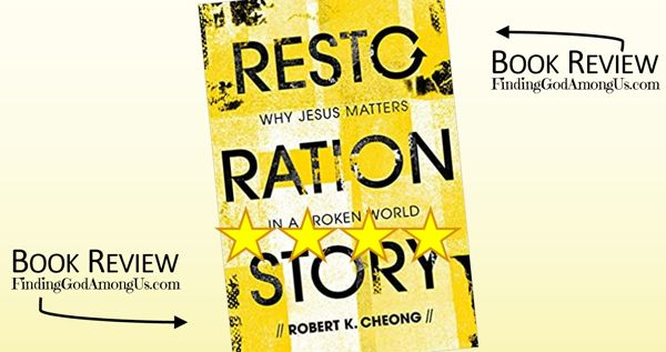 Restoration Story Book Review Why Jesus Matters in a Broken World