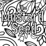 Are you looking for faith the size of a mustard seed? This printable coloring Christian pocket book is based on the Mustard Seed parable. The Parable of the Mustard Seed commentary is a 7-day Faith Guide. Book includes Mustard seed faith verse.